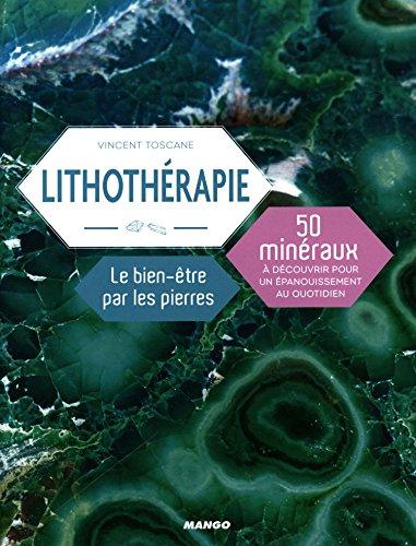 Lithothérapie : le bien-être par les p...