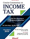 Concise Commentary on Income Tax with Tax Planning and Problems and Solutions