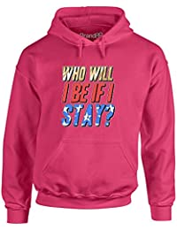 Brand88 - Who Will I Be If I Stay?, Adult's Hoodie
