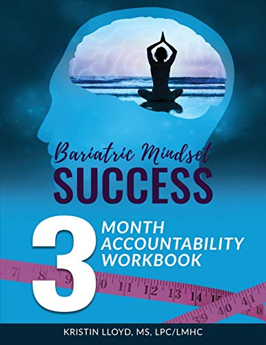 Bariatric Mindset Success: 3-Month Accountability Workbook: (black & white version) -