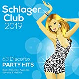 Schlager Club 2019 (63 Discofox Party Hits: Best Of Silvester, Après Ski, Karneval & Mallorca)