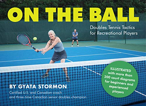 On the Ball: Doubles Tennis Tactics for Recreational Players (English Edition)
