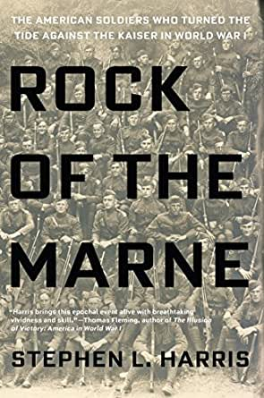 Rock of the marne the american soldiers who turned the tide against prix livre imprim fandeluxe Images