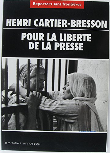 HENRI CARTIER-BRESSON POUR LA LIBERTE DE LA PRESSE