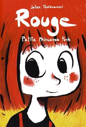 Rouge, petite princesse punk