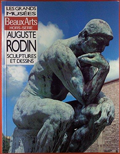 Les Grands Musees. Beaux-Arts Hors-Serie. Auguste Rodin. Sculptures Et Dessins.