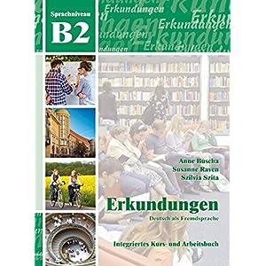 Jetzt herunterladen pdf Erkundungen Deutsch als Fremdsprache B2: Integriertes Kurs- und Arbeitsbuch