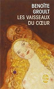 """Afficher """"Les Vaisseaux du coeur"""""""