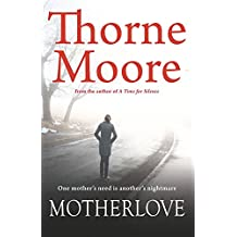[(Motherlove)] [By (author) Thorne Moore] published on (October, 2015)