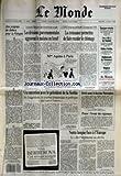 MONDE (LE) [No 13826] du 12/07/1989 - UNE POIGNEE DE DOLLARS POUR LA POLOGNE - LES DIVISIONS GOUVERNEMENTALES AGGRAVENT LE MALAISE EN ISRAEL - MME AQUINO A PARIS - UN ENTRETIEN AVEC LE PRESIDENT DE LA SERBIE PAR JACQUES AMALRIC - C'EST MOI QUI SOULIGNE PAR NINA BERBEROVA - LA CROISSANCE PERMETTRA DE FAIRE RECULER LE CHOMAGE PAR ALAIN VERNHOLBE - EPARGNE-RETRAITE - LES DIX DE RENAULT - DELITS D'INITIES - RADIOSCOPIE DU PARLEMENT - REGIONS - SURSIS POUR LE DOCTEUR BENVENISTE - PRESSE - L'