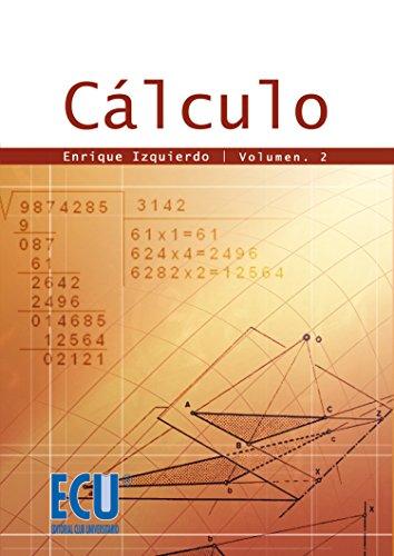 Cálculo.Vol. II por Enrique Izquierdo Guallar