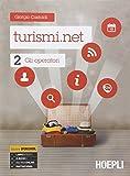 Turismi.net. Con e-book. Con espansione online. Per gli Ist. tecnici e professionali: 2