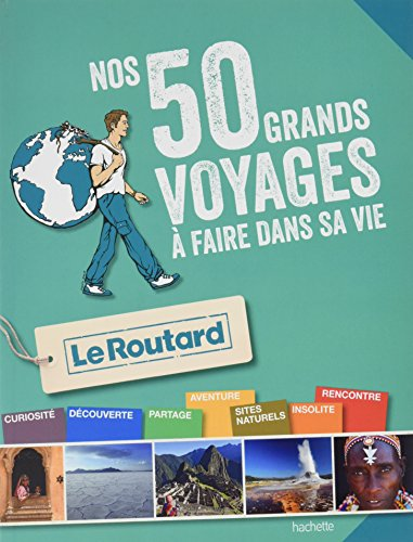 Guide du Routard Les 50 g