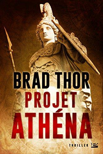 Projet Athéna de Brad Thor