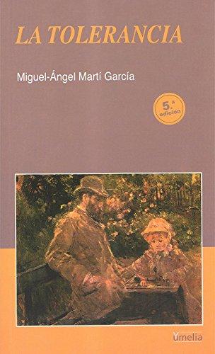 La tolerancia (Yumelia) por Miguel Angel Marti Garcia