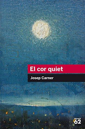 El cor quiet (Educació 62) por Josep Carner Puigoriol