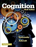Cognition (6th Edition) 6th (sixth) by Ashcraft, Mark H., Radvansky, Gabriel A. (2013) Hardcover