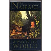 A Way in the World by V. S. Naipaul (1994-05-16)