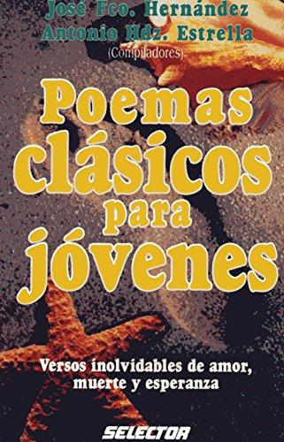 Poemas Clasicos Para Jovenes par Jose Hernandez