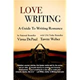 Love Writing: A Guide To Writing Romance (English Edition)