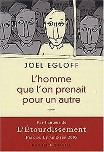 vignette de 'L'homme que l'on prenait pour un autre (Joël Egloff)'