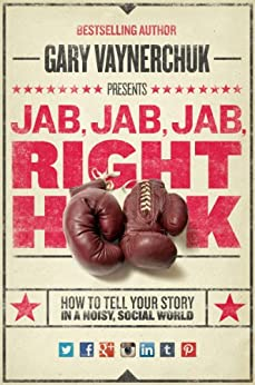 Descargar Libro Electronico Jab, Jab, Jab, Right Hook: How to Tell Your Story in a Noisy Social World Directas Epub Gratis