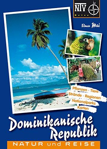 Dominikanische Republik: Natur und Reise