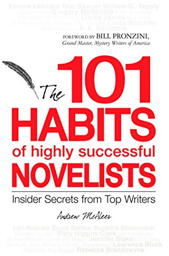101 Habits of Highly Successful Novelists: Insider Secrets from Top Writers (English Edition)
