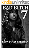 BAD BITCH 7: Best Served Cold (Rebecca Sledge Book 2) BOOK 9 coming soon (BAD BITCH Series)