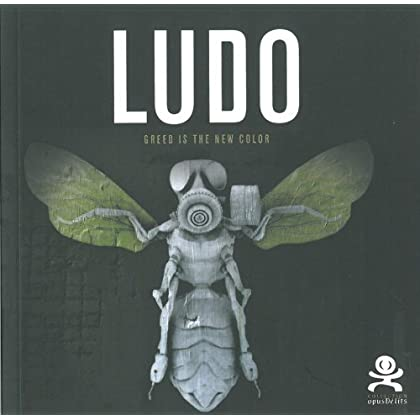 Ludo - Greed is the new color: Opus Delit 23