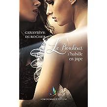 Le bonheur s'habille en jupe | Roman lesbien, livre lesbien (Collection Sappho) (French Edition)
