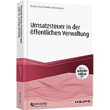 Umsatzsteuer in der öffentlichen Verwaltung - inkl. Arbeitshilfen online