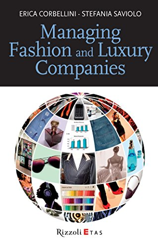 Téléchargements en ligne gratuits d'ebooks pdf Managing Fashion and Luxury Companies PDB by Erica Corbellini,Stefania Saviolo