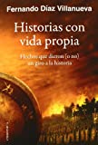 Historias Con Vida Propia (Testimonio (chronica))