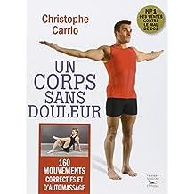 Un corps sans douleur (NE), 160 mouvements correctifs et d'automassage