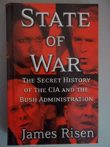 State of War: The Secret History of the CIA and the Bush Administration (Thorndike Nonfiction)