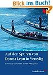 Auf den Spuren von Donna Leon in Vene...