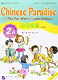 Chinese Paradise Workbook 2a [+CD] [The Fun Way To Learn Chinese]