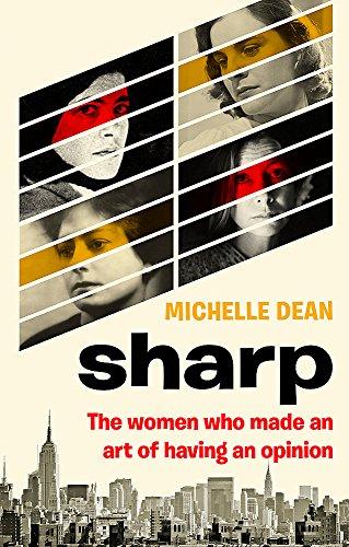 Nora Dean (Sharp: The Women Who Made an Art of Having an Opinion)
