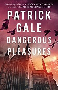 Dangerous Pleasures by [Gale, Patrick]
