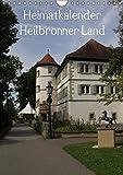 Heimatkalender Heilbronner Land (Wandkalender 2018 DIN A4 hoch): Schönes und vielseitiges Heilbronner Land (Monatskalen