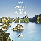 Where To Go When Calendar 2019 (Lonely Planet)