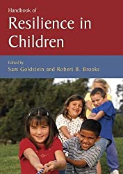 Handbook of Resilience in Children by Robert B. Brooks, Sam Goldstein (2008-05-23)