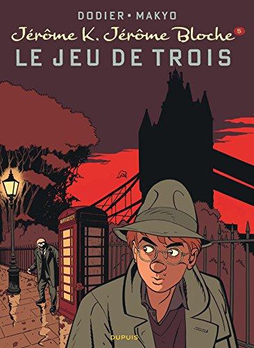 Jérôme K. Jérôme Bloche - tome 5 - LE JEU DE TROIS (nouvelle maquette)