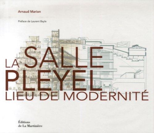 La salle Pleyel : Lieu de modernité, édition bilingue français-anglais