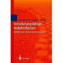 Versickerungsfähige Verkehrsflächen: Anforderungen, Einsatz und Bemessung (German Edition)