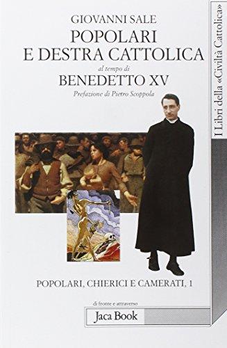 Popolari e Destra cattolica al tempo di Benedetto XV (1919-1922) (Di fronte e attr. Libri civiltà cattolica)