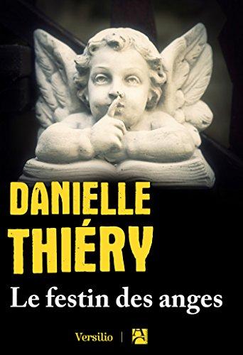 Le festin des anges (Édition noire) (French Edition)