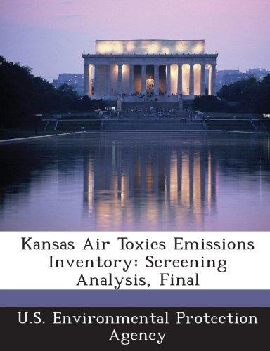 Kansas Air Toxics Emissions Inventory: Screening Analysis, Final