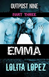 Emma:  Part Three (Outpost Nine Book 3) (English Edition)